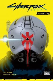 Cullen Bunn - Cyberpunk 2077: Trauma Team