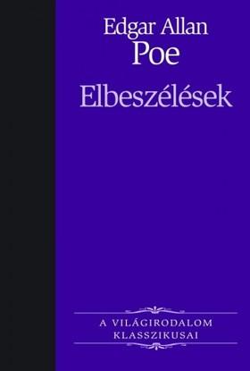 Edgar Allan Poe - E.A. Poe - Elbeszélések [eKönyv: epub, mobi]