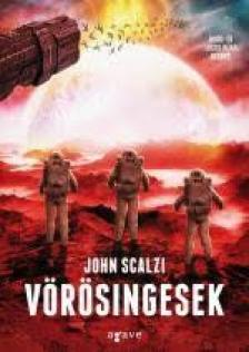 John Scalzi - Vörösingesek