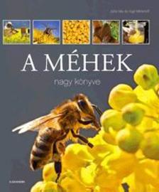 GAY, JUTTA-MENKHOFF, INGA - A méhek nagy könyve