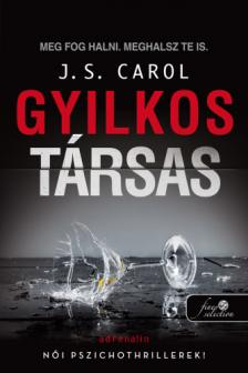 J. S. Carol - Gyilkos társas