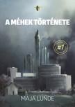 Maja Lunde - A méhek története [eKönyv: epub, mobi]