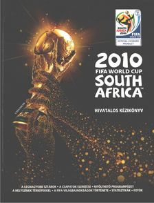 Keir Radnedge - 2010 FIFA World Cup South Africa [antikvár]