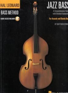 HAL LEONARD BASS METHOD - JAZZ BASS FOR ACOUSTIC AND ELECTRIC BASS WITH AUDIO ACCESS