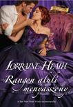 Lorraine Heath - Rangon aluli menyasszony
