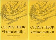 Cseres Tibor - Vízaknai csaták I-II. kötet [antikvár]