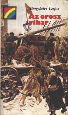 Menyhárt Lajos - Az orosz vihar [antikvár]