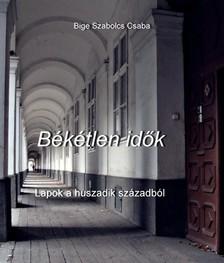 Csaba Bige Szabolcs - Békétlen idők [eKönyv: epub, mobi]