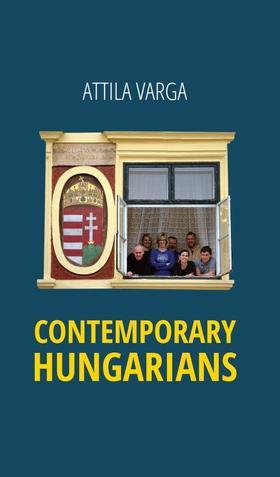 Attila Varga - Contemporary hungarians