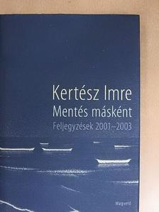 Kertész Imre - Mentés másként [antikvár]