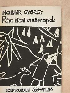 Molnár György - Rác utcai vasárnapok [antikvár]