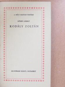 Eősze László - Kodály Zoltán [antikvár]