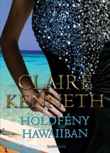 Claire kenneth - Holdfény Hawaiiban [eKönyv: epub, mobi]