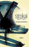 Sirokai Mátyás - A káprázatbeliekhez [eKönyv: epub, mobi]