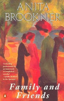 Anita Brookner - Family and Friends [antikvár]