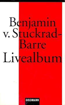 STUCKRAD-BARRE, BENJAMIN - Livealbum [antikvár]