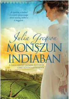 JULIA GREGSON - MONSZUN INDIÁBAN