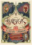 Kieran Larwood - Rémségek