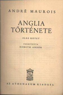 André Maurois - Anglia története I-II. kötet [antikvár]