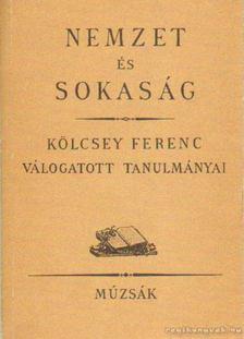 Kölcsey Ferenc - Nemzet és sokaság [antikvár]