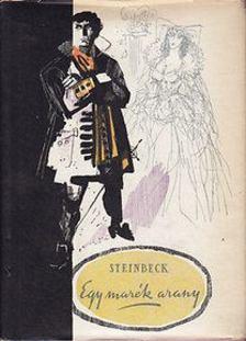 John Steinbeck - Egy marék arany [antikvár]