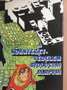 Jankó Béla - A környezetvédelem biológiai alapjai [antikvár]