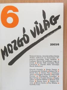 Aletta Vid - Mozgó Világ 2003. június [antikvár]