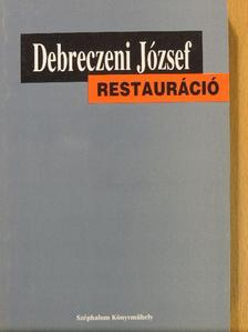 Debreczeni József - Restauráció [antikvár]