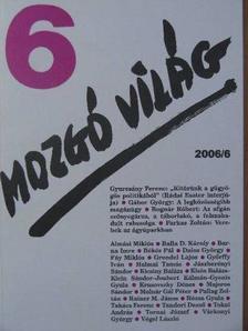 Almási Miklós - Mozgó Világ 2006. június [antikvár]