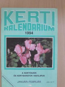 Dr. Szent-Miklóssy Ferenc - Kerti Kalendárium 1994. január-február [antikvár]