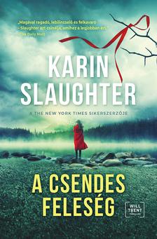 Karin Slaughter - A csendes feleség