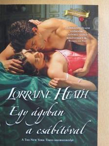 Lorraine Heath - Egy ágyban a csábítóval [antikvár]