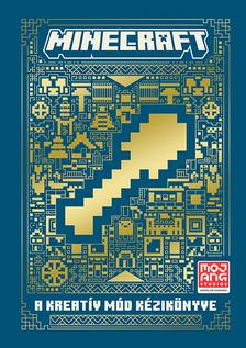 Minecraft - Minecraft: A Kreatív mód kézikönyve