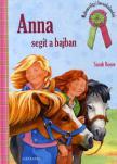 Sarah Bosse - Anna segít a bajban