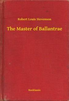 ROBERT LOUIS STEVENSON - The Master of Ballantrae [eKönyv: epub, mobi]