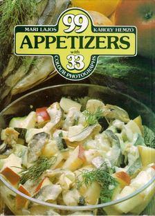 LAJOS MARI - HEMZŐ KÁROLY - 99 Appetizers with 33 Colour Photographs [antikvár]