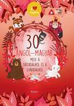 Lengyel Orsolya - 30 angol-magyar mese a bátorságról és a gyávaságról