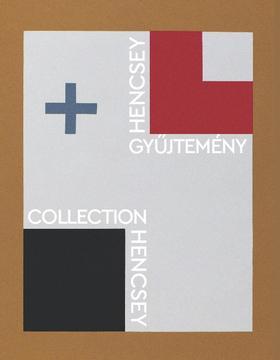 Hencsey Gusztáv - Hencsey-gyűjtemény/Collection