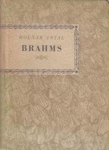 Molnár Antal - Brahms [antikvár]