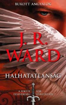 J. R. Ward, - Halhatatlanság [eKönyv: epub, mobi]