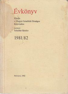 Scheiber Sándor - Évkönyv 1981/82 [antikvár]