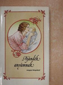Ady Endre - Ajándék anyámnak [antikvár]