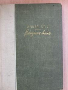 André Stil - Bányászok dicsérete [antikvár]