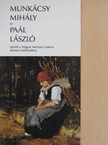 Bakó Zsuzsanna - Munkácsy Mihály és Paál László [antikvár]