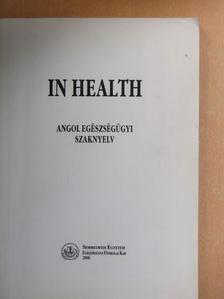 Böszörményi Rózsa - In health 1-2.  [antikvár]