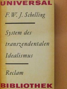 Friedrich Wilhelm Joseph Schelling - System des transzendentalen Idealismus [antikvár]