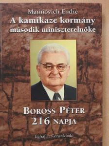 Marinovich Endre - A kamikaze kormány második miniszterelnöke (dedikált példány) [antikvár]