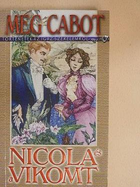 Meg Cabot - Nicola és a Vikomt [antikvár]