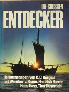 C. C. Bergius - Die Grossen Entdecker [antikvár]