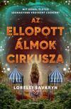 Lorelei Savaryn - Az ellopott álmok cirkusza